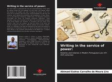 Bookcover of Writing in the service of power: