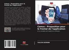 Buchcover von Camus : Proposition pour le frontal de l'application