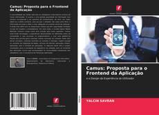 Couverture de Camus: Proposta para o Frontend da Aplicação