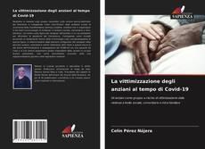 Couverture de La vittimizzazione degli anziani al tempo di Covid-19
