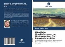 Mündliche Überlieferungen der Nortina-Kultur. Ein immaterielles Erbe kitap kapağı