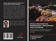 Ocena ekonomiczna koralowców i ekosystemu rafy koralowej kitap kapağı
