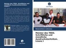 Meister des TEEO. Schriftliche und mündliche Ausdruckstechniken. Lizenz I kitap kapağı