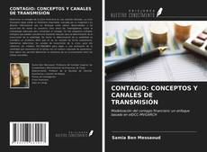 Borítókép a  CONTAGIO: CONCEPTOS Y CANALES DE TRANSMISIÓN - hoz