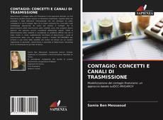 Borítókép a  CONTAGIO: CONCETTI E CANALI DI TRASMISSIONE - hoz