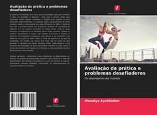 Bookcover of Avaliação da prática e problemas desafiadores