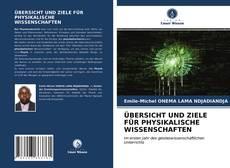ÜBERSICHT UND ZIELE FÜR PHYSIKALISCHE WISSENSCHAFTEN kitap kapağı