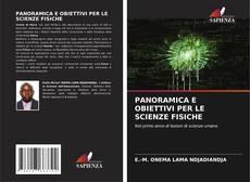 Copertina di PANORAMICA E OBIETTIVI PER LE SCIENZE FISICHE