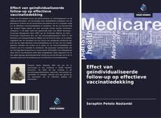 Обложка Effect van geïndividualiseerde follow-up op effectieve vaccinatiedekking