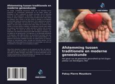 Afstemming tussen traditionele en moderne geneeskunde kitap kapağı