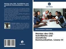 Meister des CEO. Schriftliche und mündliche Kommunikation. Lizenz III kitap kapağı
