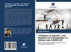 """Обложка """"Produce or perish"""", ein Mythos zum Umdenken in Zeiten von COVID-19"""