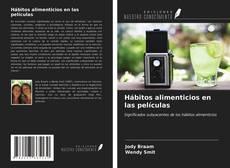 Bookcover of Hábitos alimenticios en las películas