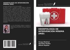 Portada del libro de ODONTOLOGÍA DE INTERVENCIÓN MÍNIMA (MID)