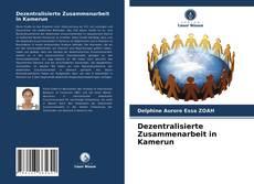 Copertina di Dezentralisierte Zusammenarbeit in Kamerun