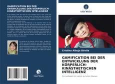 Capa do livro de GAMIFICATION BEI DER ENTWICKLUNG DER KÖRPERLICH-KINÄSTHETISCHEN INTELLIGENZ