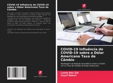 COVID-19 Influência do COVID-19 sobre o Dólar Americano Taxa de Câmbio的封面