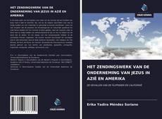 Bookcover of HET ZENDINGSWERK VAN DE ONDERNEMING VAN JEZUS IN AZIË EN AMERIKA