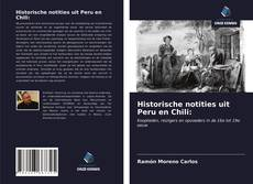 Bookcover of Historische notities uit Peru en Chili: