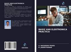 BASIS VAN ELEKTRONICA PRACTICA的封面