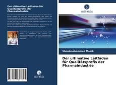 Der ultimative Leitfaden für Qualitätsprofis der Pharmaindustrie kitap kapağı