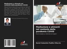 Couverture de Mediazione e alimenti nel contesto della pandemia COVID