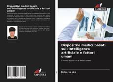 Couverture de Dispositivi medici basati sull'intelligenza artificiale e fattori umani