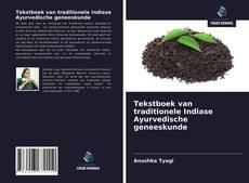Tekstboek van traditionele Indiase Ayurvedische geneeskunde kitap kapağı