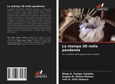 La stampa 3D nella pandemia的封面