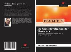 Bookcover of 2D Game Development for Beginners