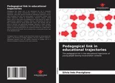 Portada del libro de Pedagogical link in educational trajectories