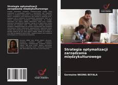 Bookcover of Strategia optymalizacji zarządzania międzykulturowego