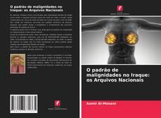Copertina di O padrão de malignidades no Iraque: os Arquivos Nacionais