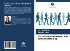 Bookcover of Verbraucherverhalten: Ein Einblick (Band 2)