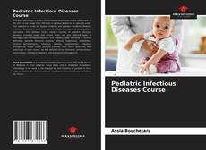 Bookcover of Pediatric Infectious Diseases Course