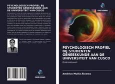 Borítókép a  PSYCHOLOGISCH PROFIEL BIJ STUDENTEN GENEESKUNDE AAN DE UNIVERSITEIT VAN CUSCO - hoz