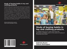 Bookcover of Study of buying habits in toy and clothing products