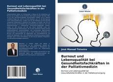 Обложка Burnout und Lebensqualität bei Gesundheitsfachkräften in der Palliativmedizin