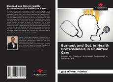 Bookcover of Burnout and QoL in Health Professionals in Palliative Care