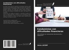 Bookcover of Condominios con dificultades financieras