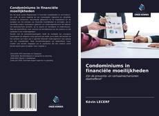 Bookcover of Condominiums in financiële moeilijkheden