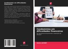 Bookcover of Condomínios em dificuldades financeiras