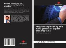 Bookcover of Program engineering and management of digital arts programs