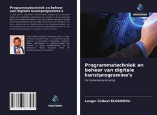 Borítókép a  Programmatechniek en beheer van digitale kunstprogramma's - hoz