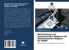 Bookcover of Nachrüstung von mechanischen Reglern mit elektronischen Reglern für HDDE