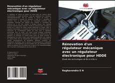 Bookcover of Rénovation d'un régulateur mécanique avec un régulateur électronique pour HDDE