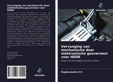 Bookcover of Vervanging van mechanische door elektronische gouverneur voor HDDE