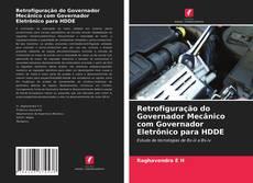 Bookcover of Retrofiguração do Governador Mecânico com Governador Eletrônico para HDDE