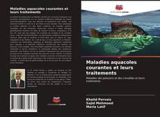 Bookcover of Maladies aquacoles courantes et leurs traitements