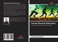 Bookcover of School Physical Education